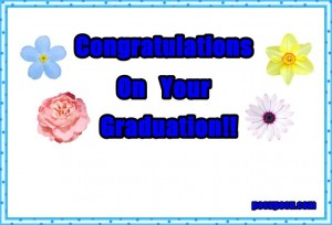 Congratulation on your graduation!!